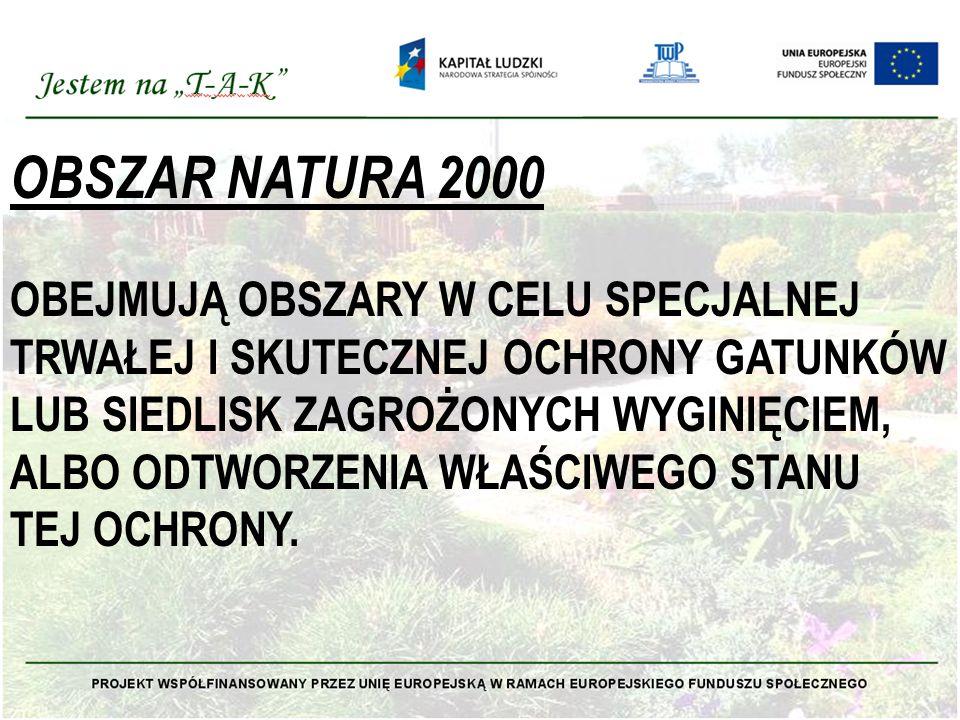 OBSZAR NATURA 2000 OBEJMUJĄ OBSZARY W CELU SPECJALNEJ