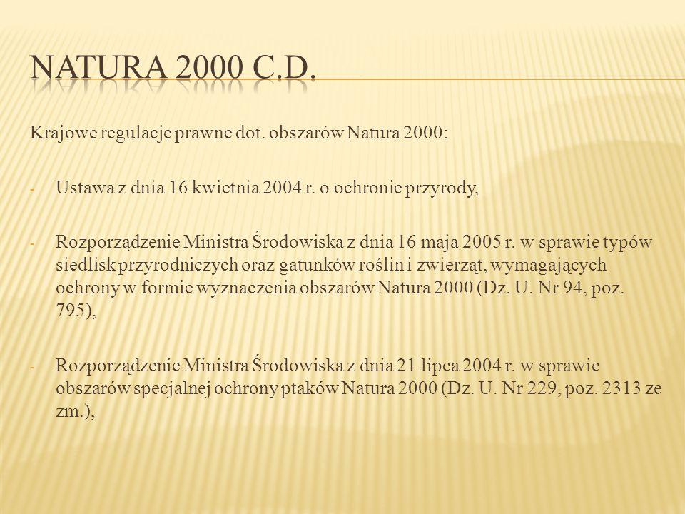 Natura 2000 c.d. Krajowe regulacje prawne dot. obszarów Natura 2000: