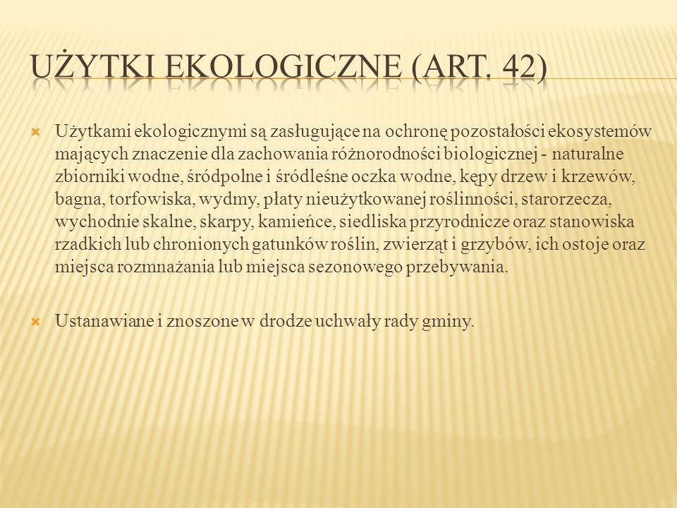 Użytki ekologiczne (art. 42)