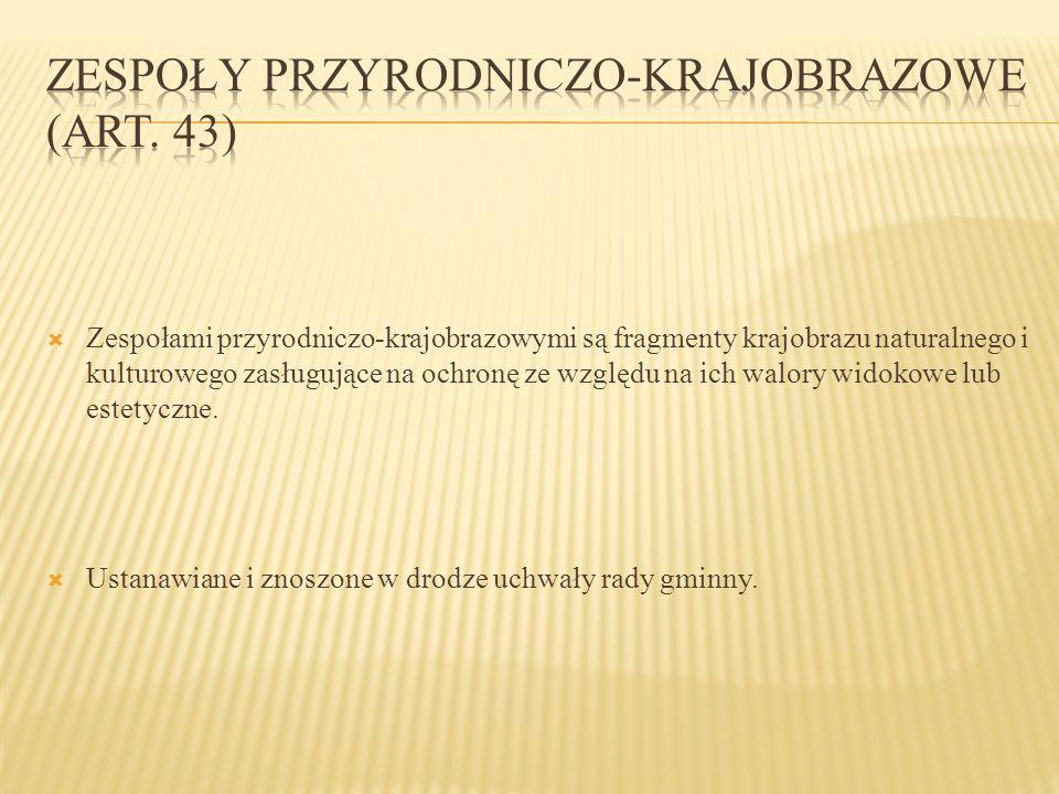 Zespoły przyrodniczo-krajobrazowe (art. 43)