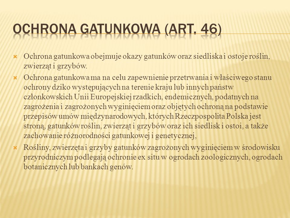Ochrona gatunkowa (art. 46)