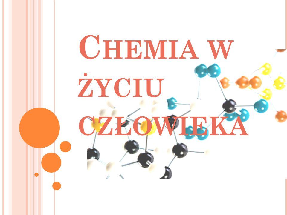 Chemia w życiu człowieka
