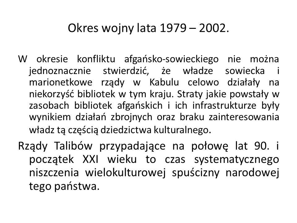 Okres wojny lata 1979 – 2002.