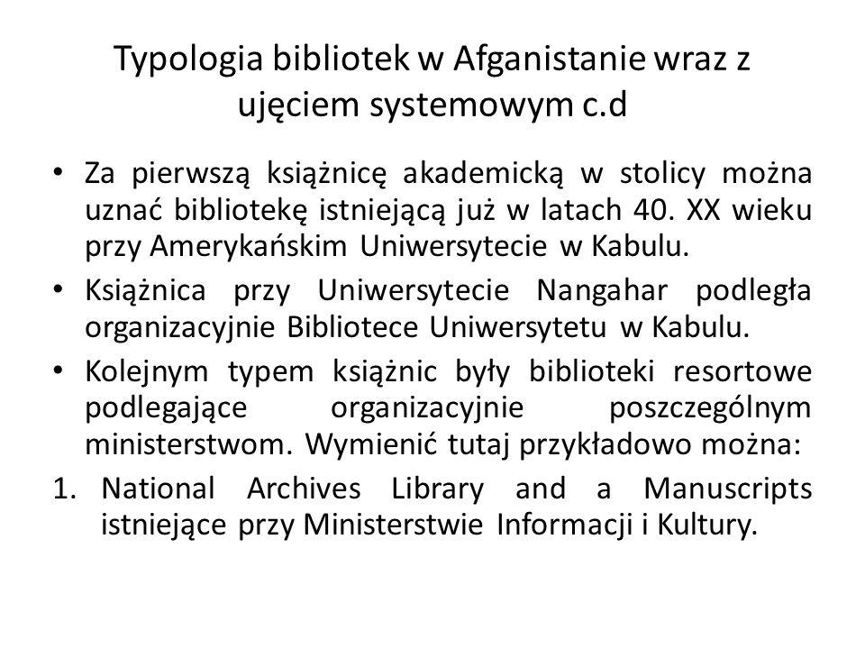 Typologia bibliotek w Afganistanie wraz z ujęciem systemowym c.d