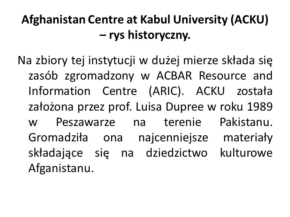 Afghanistan Centre at Kabul University (ACKU) – rys historyczny.