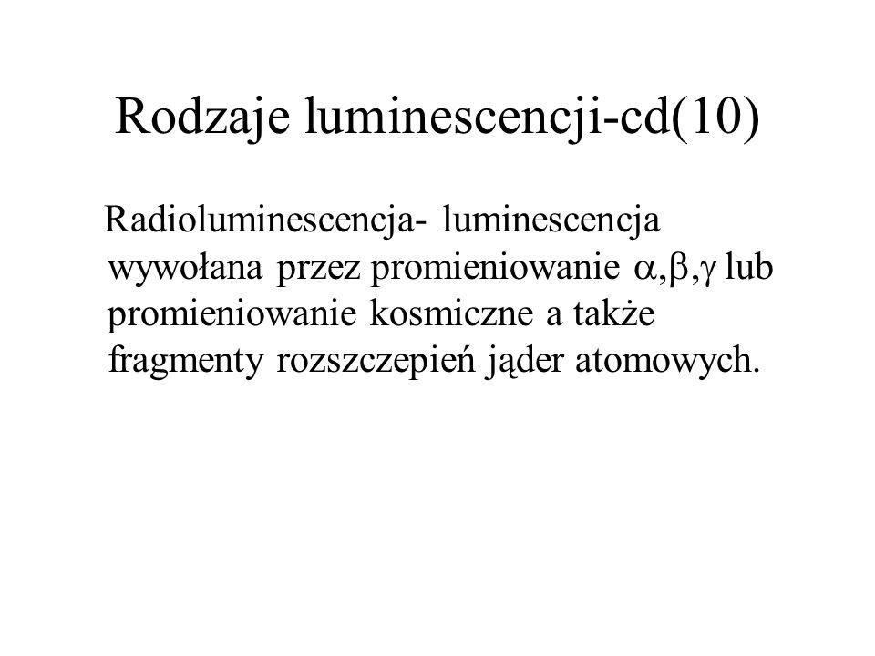 Rodzaje luminescencji-cd(10)