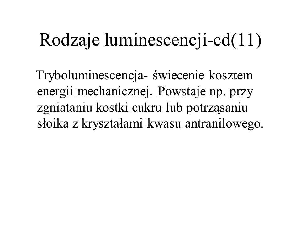 Rodzaje luminescencji-cd(11)