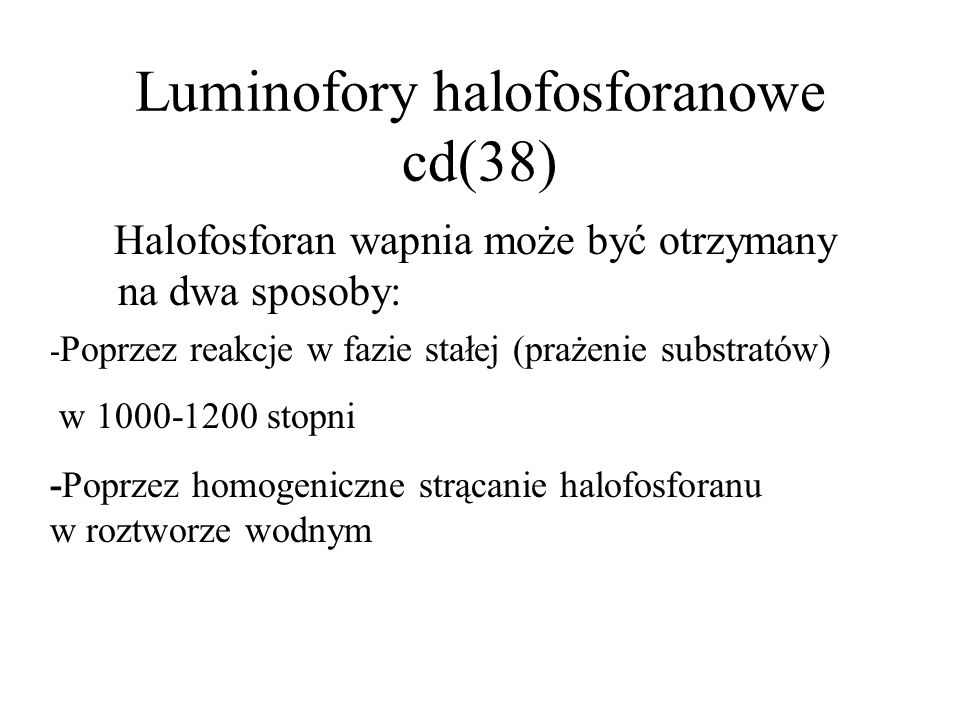 Luminofory halofosforanowe cd(38)