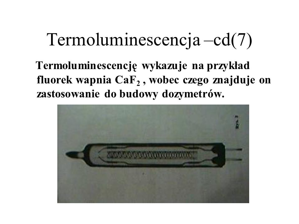 Termoluminescencja –cd(7)
