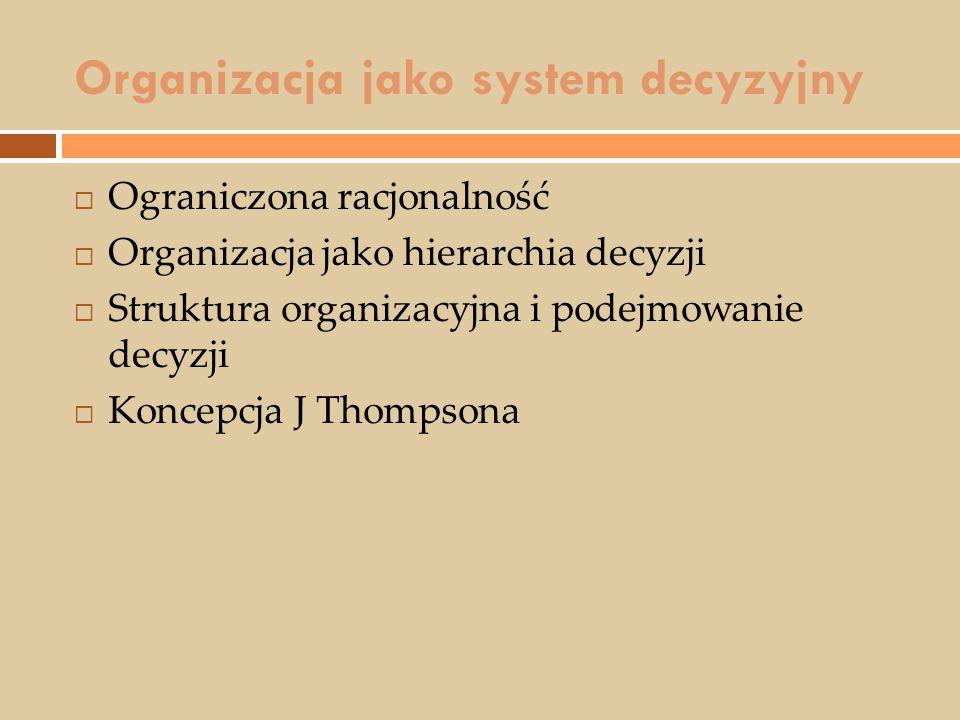Organizacja jako system decyzyjny