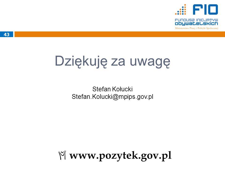 43 Dziękuję za uwagę Stefan Kołucki Stefan.Kolucki@mpips.gov.pl 43
