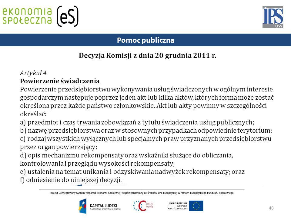 Decyzja Komisji z dnia 20 grudnia 2011 r.