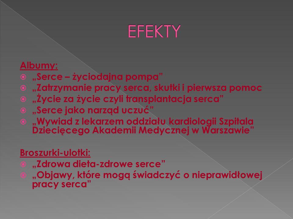 """EFEKTY Albumy: """"Serce – życiodajna pompa"""