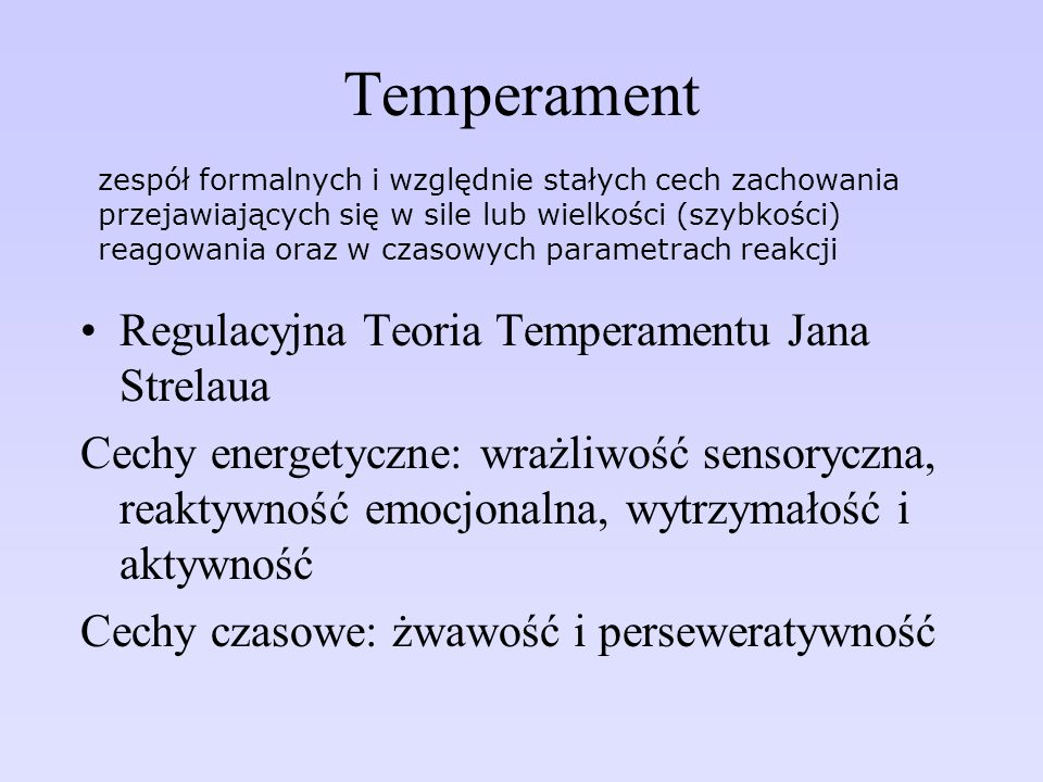 Temperament Regulacyjna Teoria Temperamentu Jana Strelaua