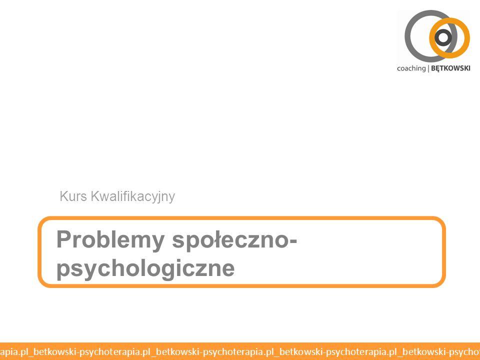 Problemy społeczno-psychologiczne