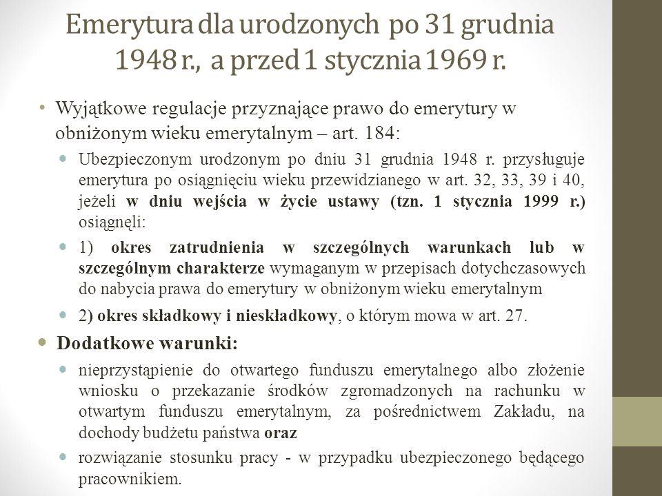 Emerytura dla urodzonych po 31 grudnia 1948 r