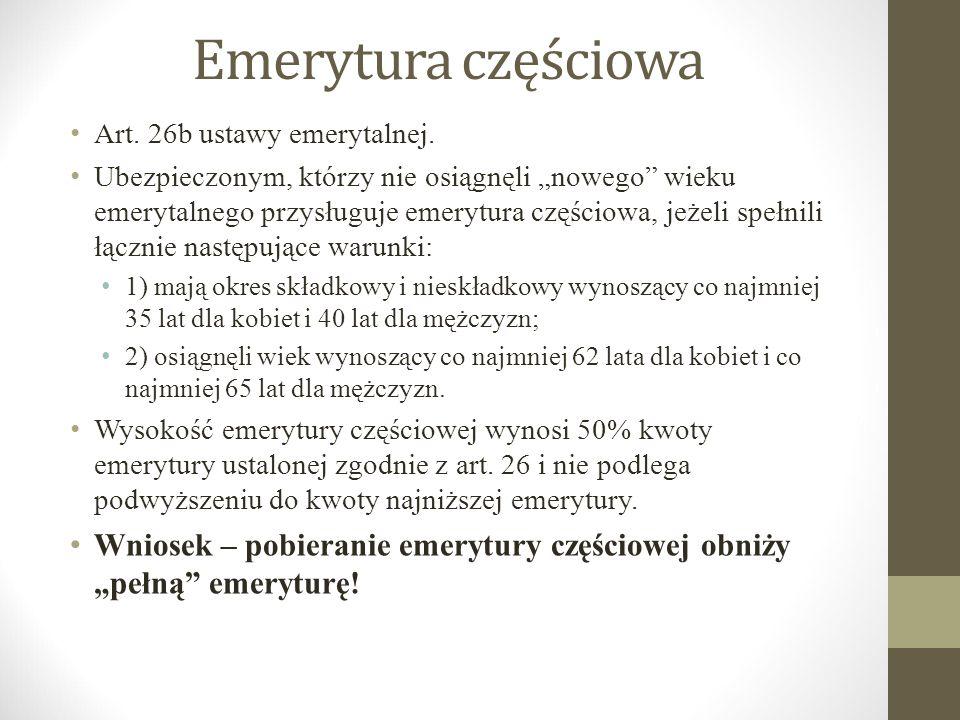 Emerytura częściowa Art. 26b ustawy emerytalnej.