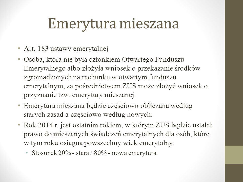 Emerytura mieszana Art. 183 ustawy emerytalnej