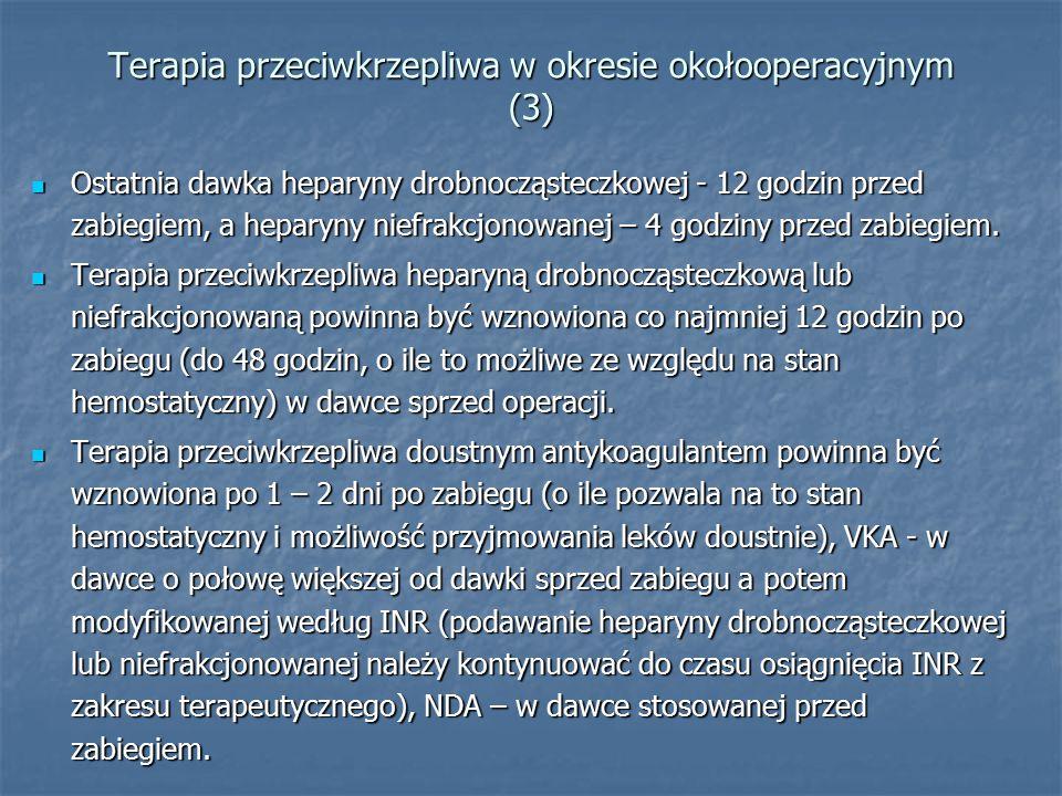 Terapia przeciwkrzepliwa w okresie okołooperacyjnym (3)