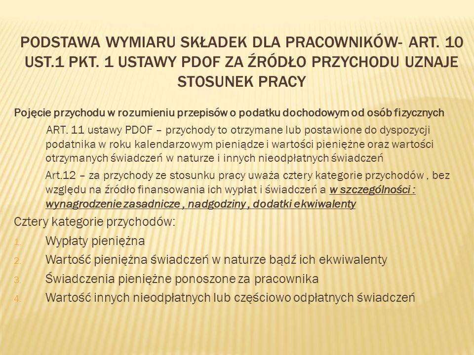 Podstawa wymiaru składek dla pracowników- art. 10 ust. 1 pkt