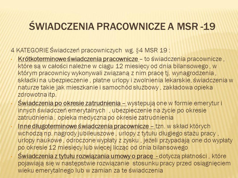Świadczenia pracownicze a MSR -19