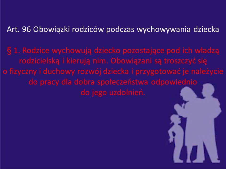 Art. 96 Obowiązki rodziców podczas wychowywania dziecka
