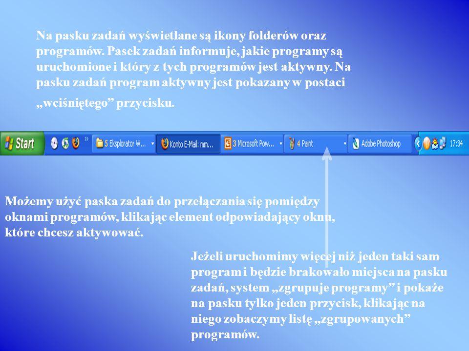 Na pasku zadań wyświetlane są ikony folderów oraz programów
