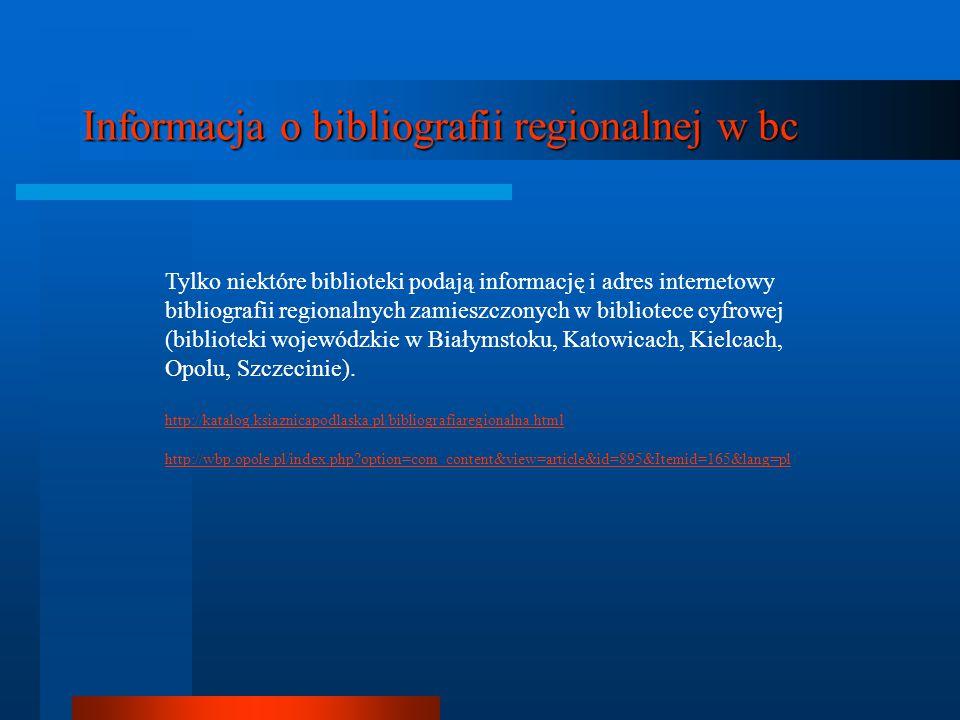 Informacja o bibliografii regionalnej w bc