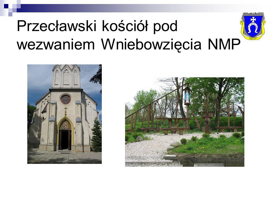 Przecławski kościół pod wezwaniem Wniebowzięcia NMP