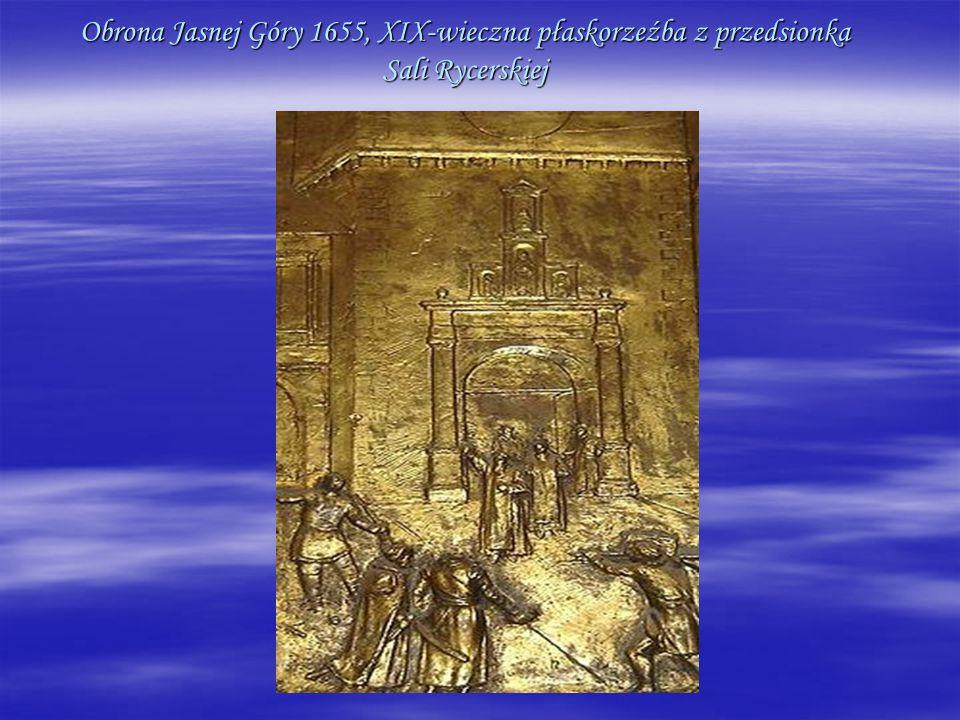 Obrona Jasnej Góry 1655, XIX-wieczna płaskorzeźba z przedsionka Sali Rycerskiej