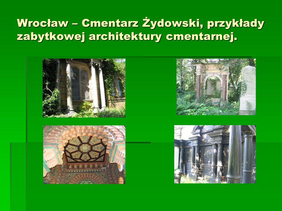 Wrocław – Cmentarz Żydowski, przykłady zabytkowej architektury cmentarnej.