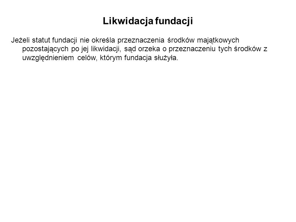 Likwidacja fundacji