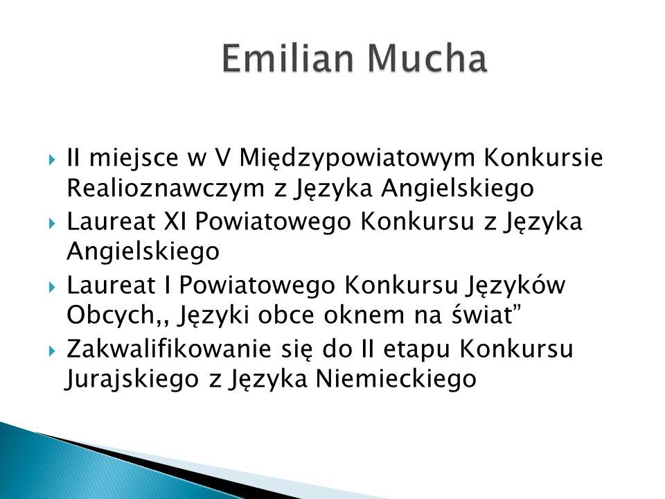 Emilian Mucha II miejsce w V Międzypowiatowym Konkursie Realioznawczym z Języka Angielskiego.
