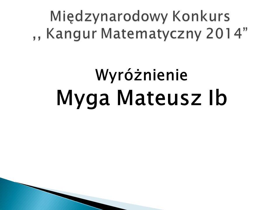 Międzynarodowy Konkurs ,, Kangur Matematyczny 2014
