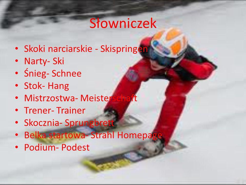 Słowniczek Skoki narciarskie - Skispringen Narty- Ski Śnieg- Schnee