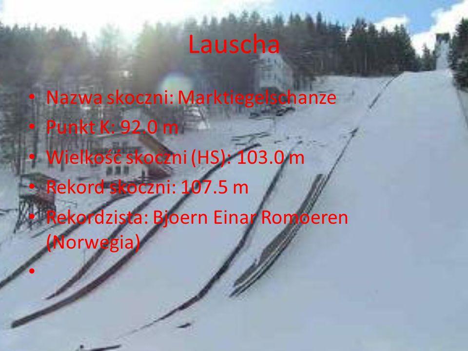 Lauscha Nazwa skoczni: Marktiegelschanze Punkt K: 92.0 m
