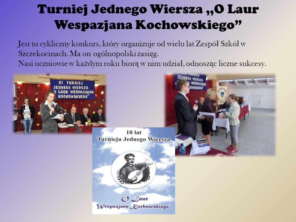 Turniej Jednego Wiersza ,,O Laur Wespazjana Kochowskiego