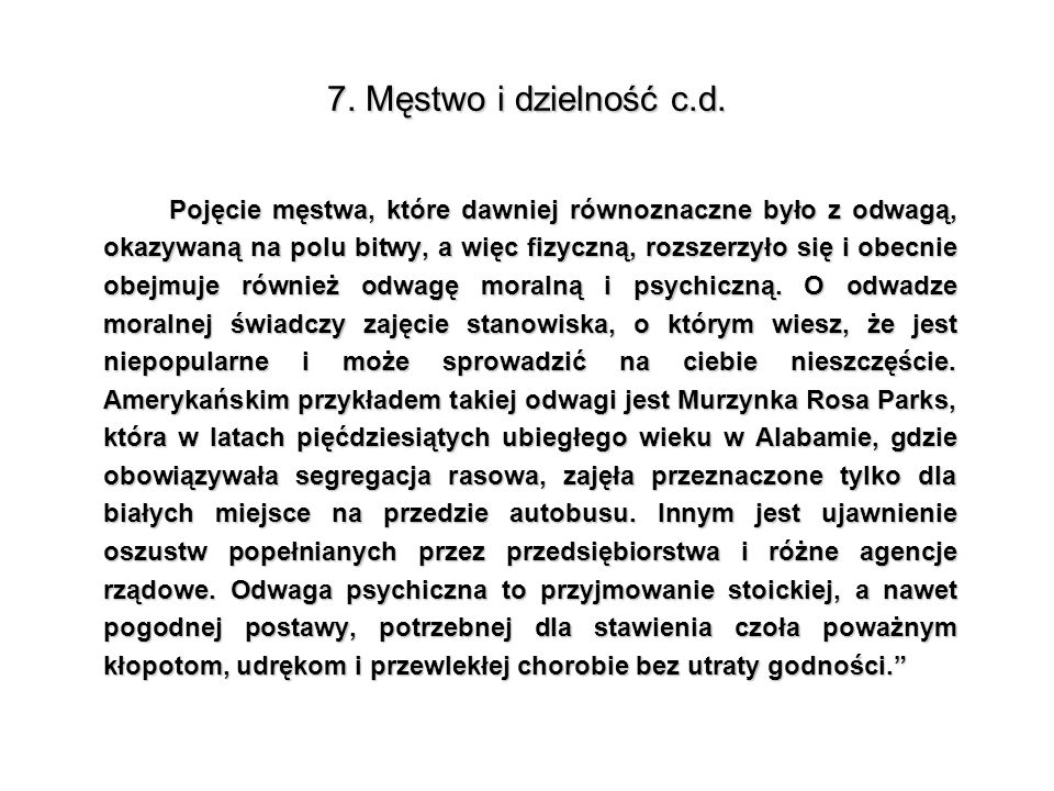 7. Męstwo i dzielność c.d.