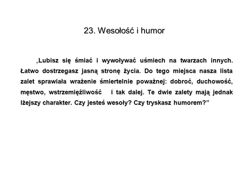 23. Wesołość i humor