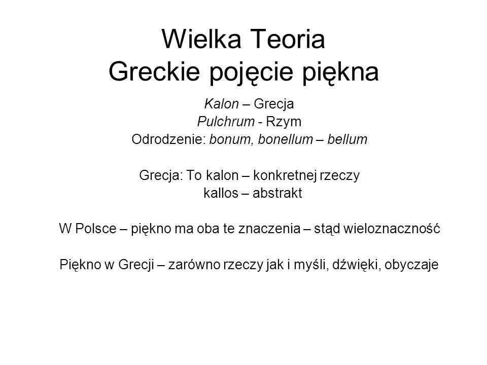 Wielka Teoria Greckie pojęcie piękna