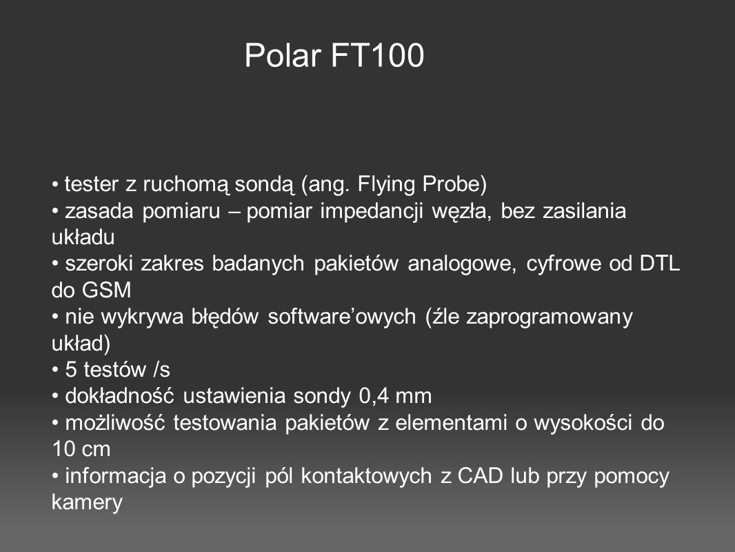 Polar FT100 tester z ruchomą sondą (ang. Flying Probe)