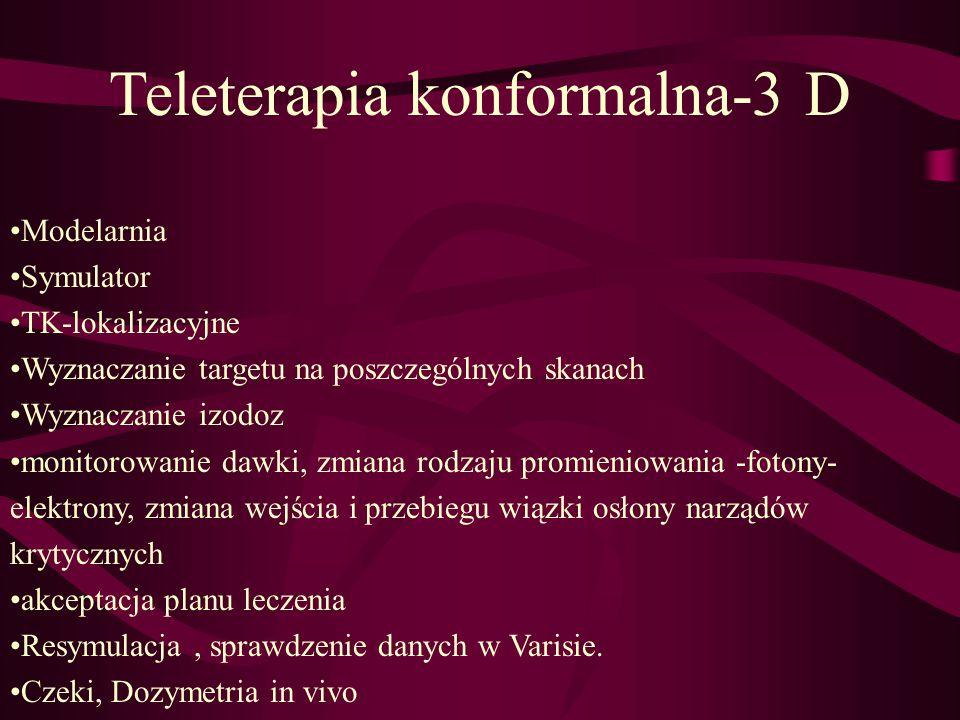 Teleterapia konformalna-3 D