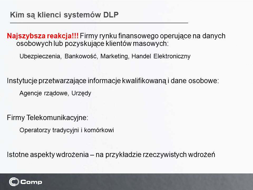 Kim są klienci systemów DLP