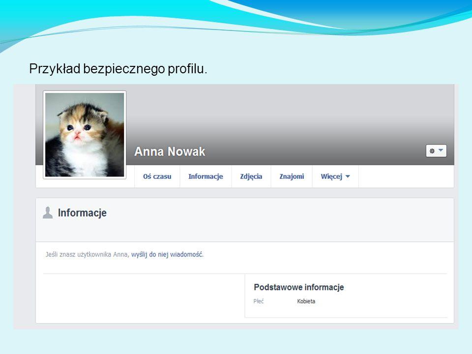 Przykład bezpiecznego profilu.