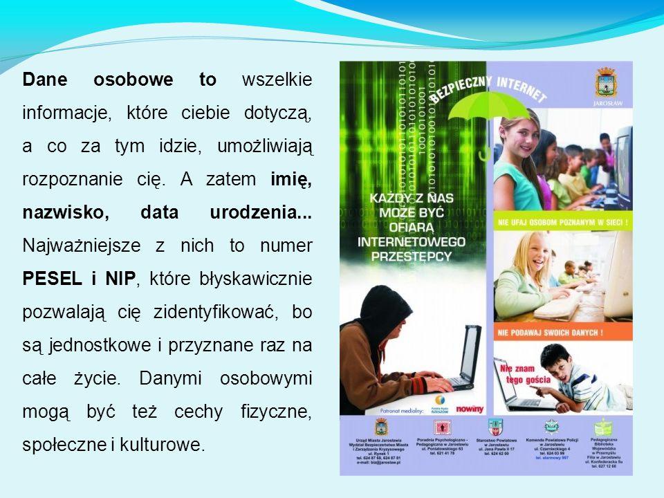 Dane osobowe to wszelkie informacje, które ciebie dotyczą, a co za tym idzie, umożliwiają rozpoznanie cię.