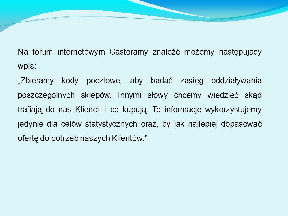 Na forum internetowym Castoramy znaleźć możemy następujący wpis:
