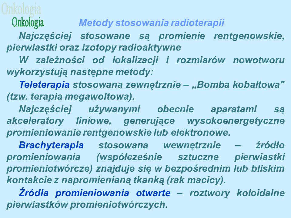 Metody stosowania radioterapii