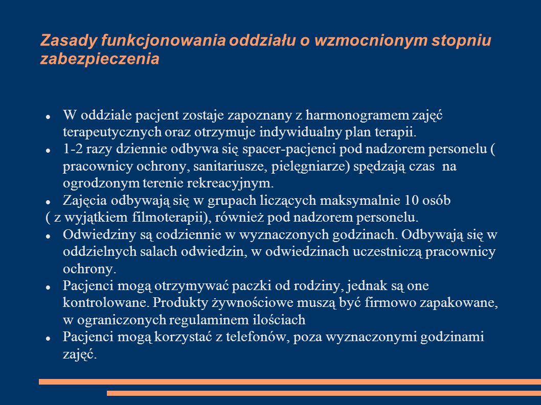 Zasady funkcjonowania oddziału o wzmocnionym stopniu zabezpieczenia