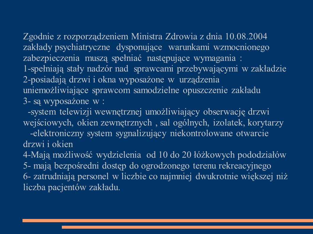 Zgodnie z rozporządzeniem Ministra Zdrowia z dnia 10. 08