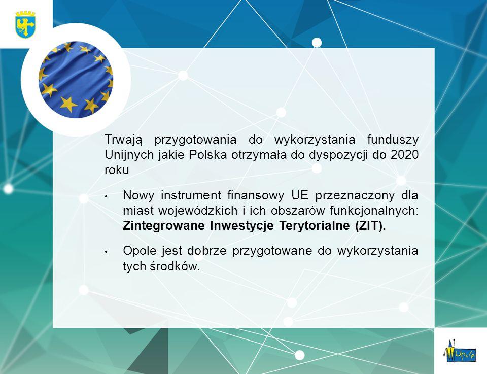 Trwają przygotowania do wykorzystania funduszy Unijnych jakie Polska otrzymała do dyspozycji do 2020 roku